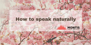 How to speak naturally for more impact