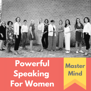 Powerful Speaking For Women MASTERMIND
